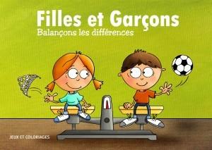 Livre De Coloriage Et De Jeux Filles Et Garcons Balancons Les Differences Infor Femmes Liege